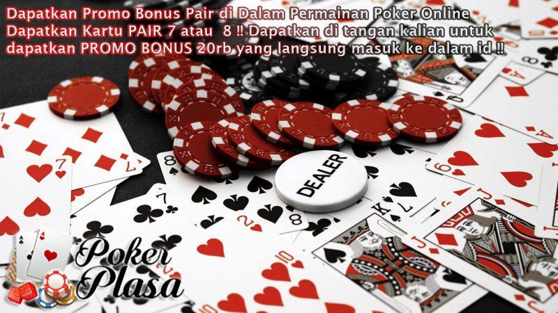 Trik Menang Main Judi Poker Termudah di Pokerplasa